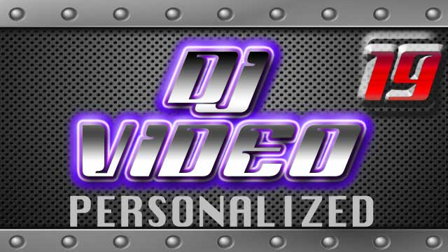 DJ Video Personalized 19